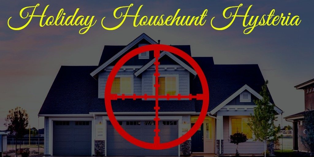 Holiday Househunt Hysteria